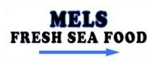 Mels Fresh Sea Food