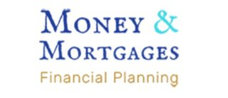 Money and Mortgages