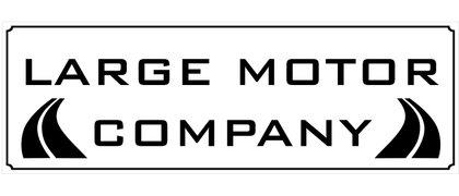 Large Motor Company
