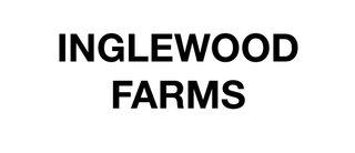 Inglewood Farms