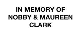 In Memory of Nobby & Maureen Clark