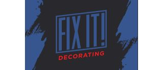 FIX IT! Decorating