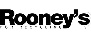 Rooney's for Recycling