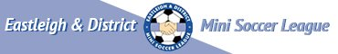 Eastleigh & District Mini Soccer League