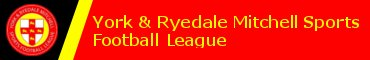 York and Ryedale Mitchell Sports Football League