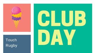 Club Day on 8th June