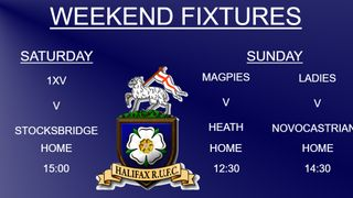 Halifax RUFC weekend preview 16/3/2019 (1xv, Magpies & Ladies)