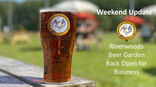 Riverwoods Beer Garden Back Open For Business - Weekend Update