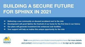 BUILDING A SECURE FUTURE FOR COVENTRY SPHINX IN 2021