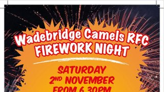 Firework night at Camels Sat 2nd November.