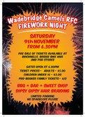 Wadebridge Camels Rugby club Fireworks night Sat 9th November at 6:30 pm.