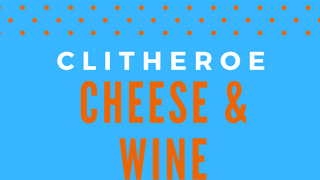 Clitheroe Cheese & Wine Festival