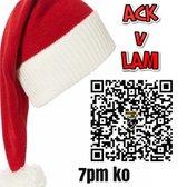 ACK v LAM 7PM TONIGHT!