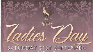 BOOK NOW FOR LADIES DAY 21ST SEPTEMBER