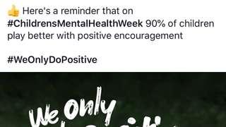 Positive Encouragement =