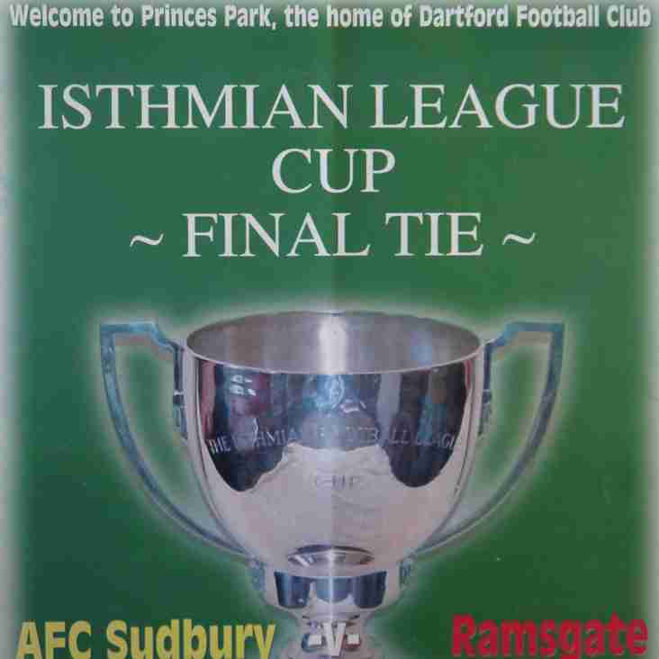 Football Programmes of Yesteryear No. 9: Isthmian League Cup Final 2007-08, AFC Sudbury v Ramsgate