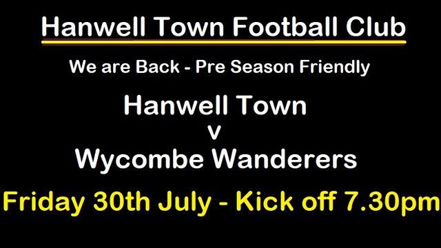 Pre - Season Hanwell Town v Wycombe Wanderers