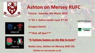 1st XV v Ashton Under Lyne, 3pm kick off