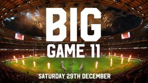 Big Game 11 - Further Community Club Tickets Available