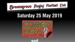 Saturday 25th May Comedy Night & Internationally Acclaimed Welsh Male Choir