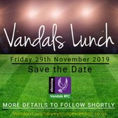 Vandals Lunch - Save the date - Friday 29th November 2019