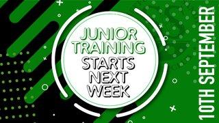 JUNIOR TRAINING STARTS NEXT WEEK