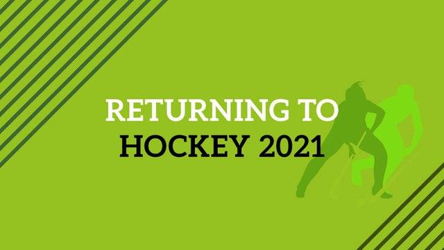 Returning to hockey 2021
