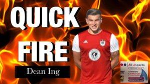 Quick Fire: Dean Ing