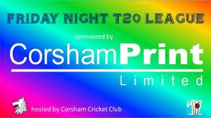 Play-Off final for the Corsham Print Friday Night T20 Trophy will be held on Friday 30th August