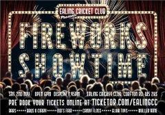 The Ealing Cricket Club 'FIREWORKS SHOWTIME'  Display Sat 2nd Nov