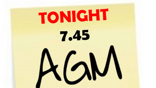 AGM - TONIGHT 7:45 - See you there!
