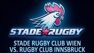 Stade Rugby Club Wien VS. Rugby Club Innsbruck