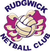 WELCOME TO RUDGWICK NETBALL CLUB