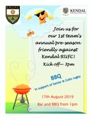 BRUFC Pre-Season 1st XV Friendly  v Kendal & BBQ Saturday 17th August 2019