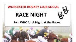 Worcester Hockey Club Social - An Evening at the Races Saturday October 19th