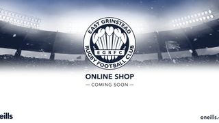 NEW East Grinstead RFC Online Shop * COMING SOON *