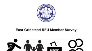 East Grinstead RFC Member Survey