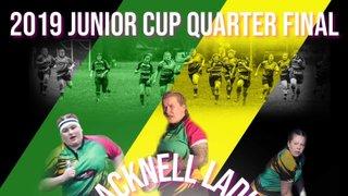 Ladies Junior Cup Quarter Final - Sunday 17th February