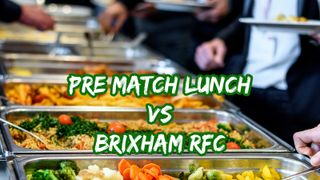 Pre Match Lunch - 1XV vs Brixham