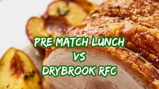 VP Pre Match Lunch - 1XV vs Drybrook