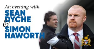 An evening with Sean Dyche and Simon Haworth