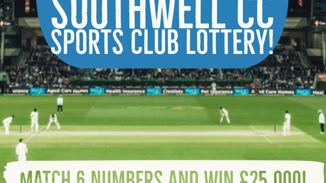 Your chance to win £25,000 and help raise funds for Southwell CC