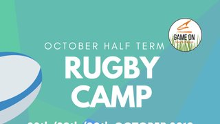 October Half Term Rugby Camp - 28-30 October 2019 - 9am - 4pm