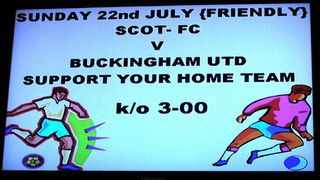 Scot FC 1-1 Buckingham United, Sunday 22nd July 2012