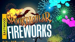 Spooktacular Fireworks Event Friday 1st November