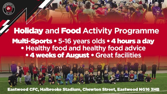 Eastwood CFC will be offering Holiday Activity  and Food Programme this summer 2021