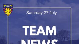 Team Selections - Senior Fixtures: Saturday 27 July