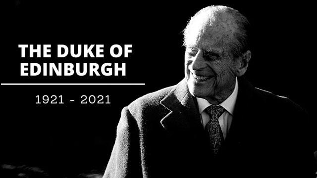 His Royal Highness Prince Philip, the Duke of Edinburgh - RIP.