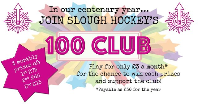 JOIN SLOUGH HOCKEY'S 100 CLUB