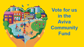 Vote for us in the Aviva Community Fund